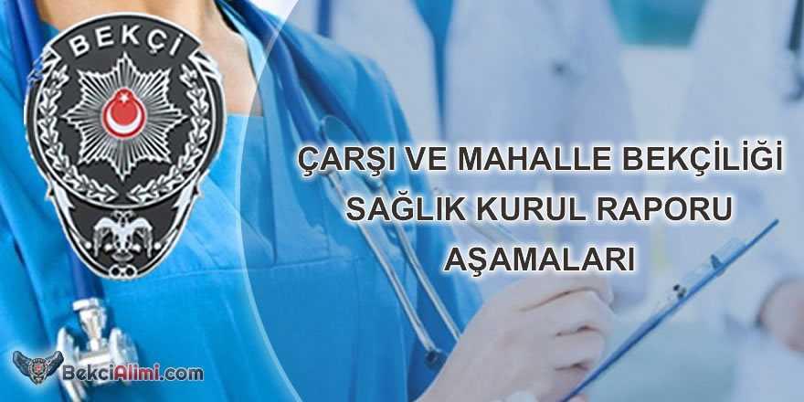 sağlık kurul raporu aşamaları