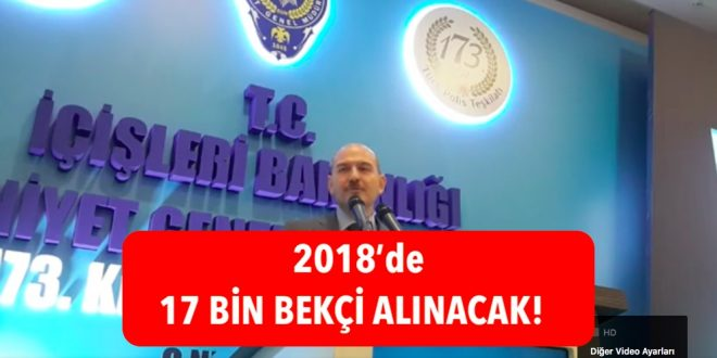 2018 17bin bekci alimi