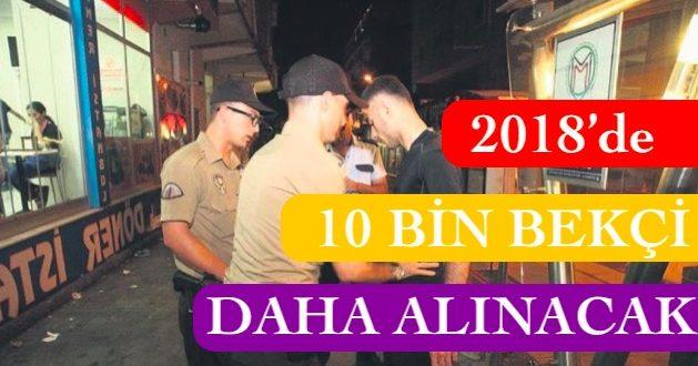 2018 10bin bekci alimi
