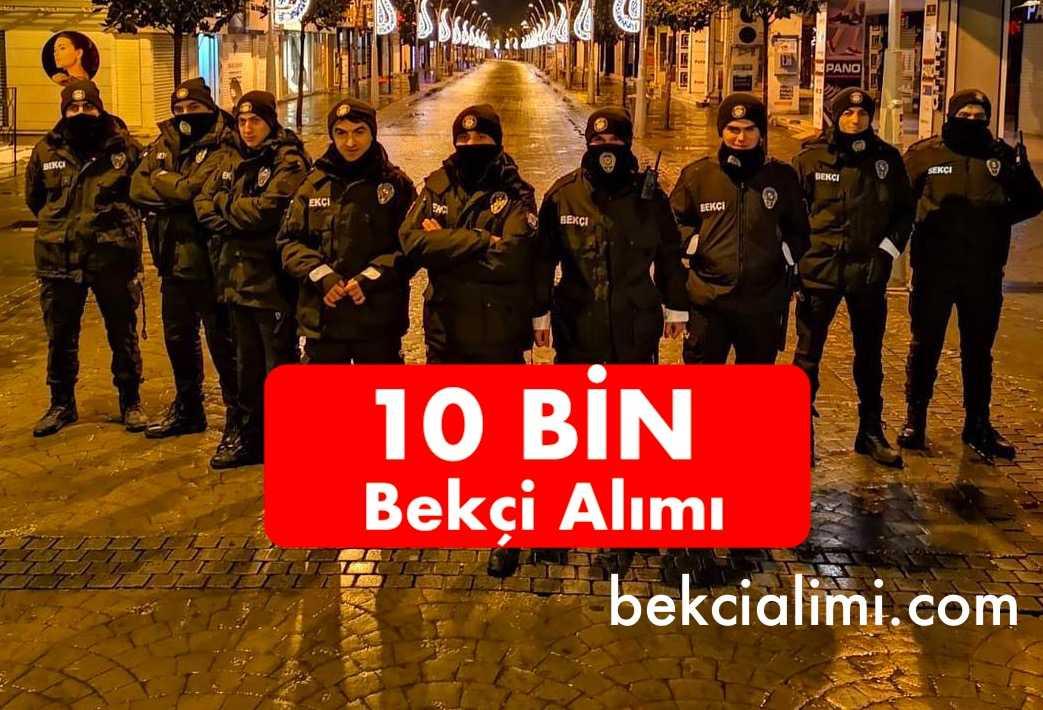10bin bekci alimi