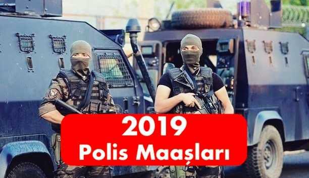 2019 polis maaslari
