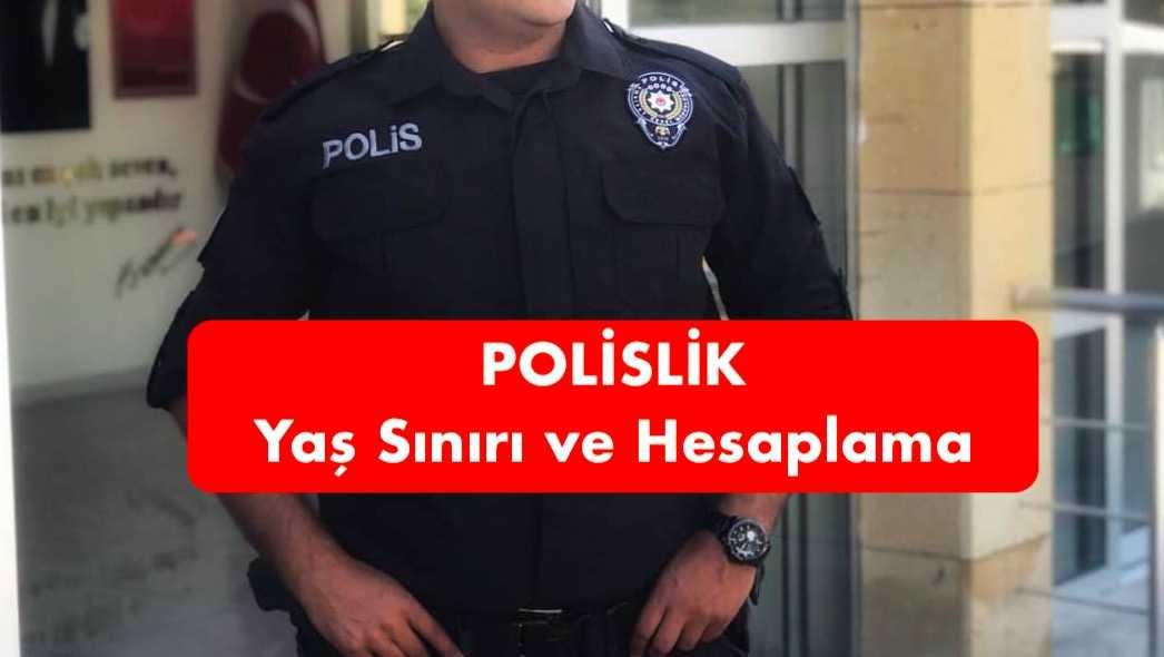 polislik yas siniri ve hesaplama