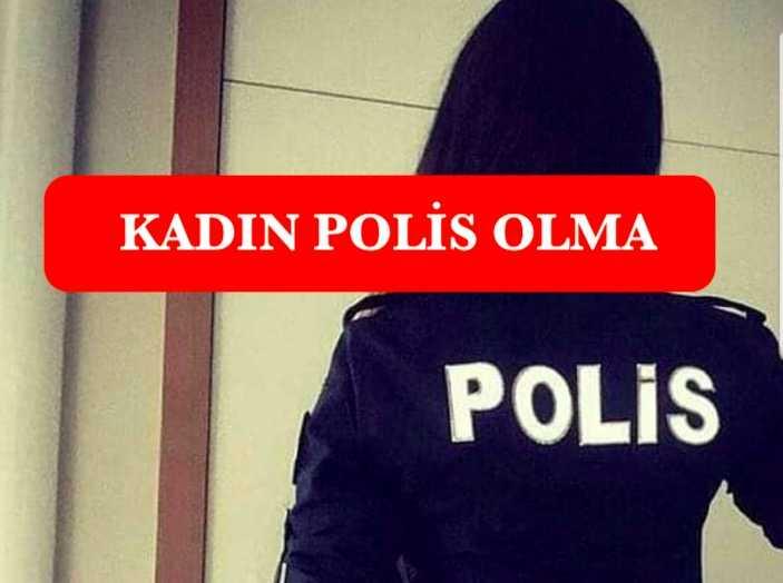 kadin polis olma