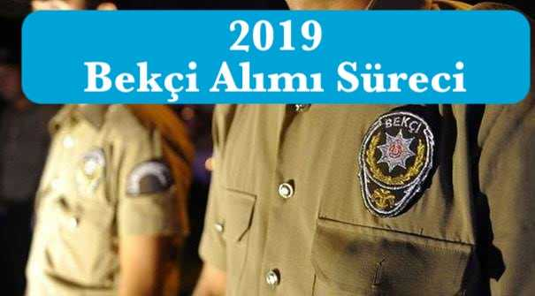 2019 8 bin bekci alim sureci