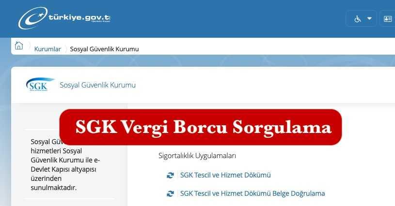 SGK Vergi Borcu Sorgulama