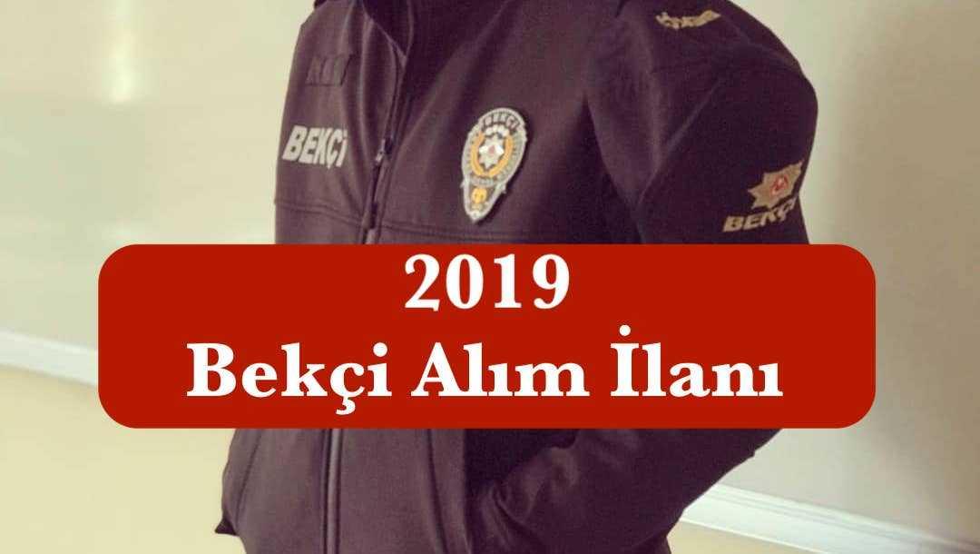 2019 bekci alim ilani