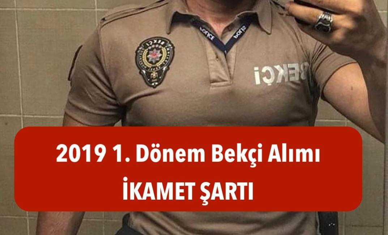 2019 bekcilik ikamet sarti