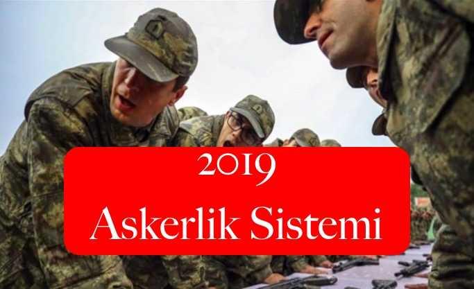 2019 yeni askerlik sistemi