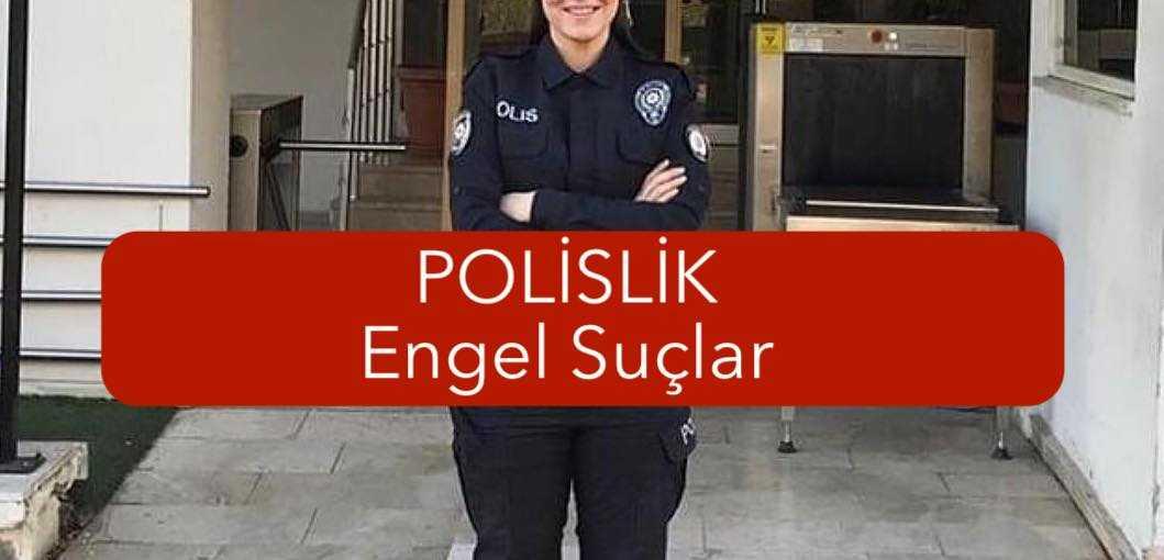 polislik engel suclar