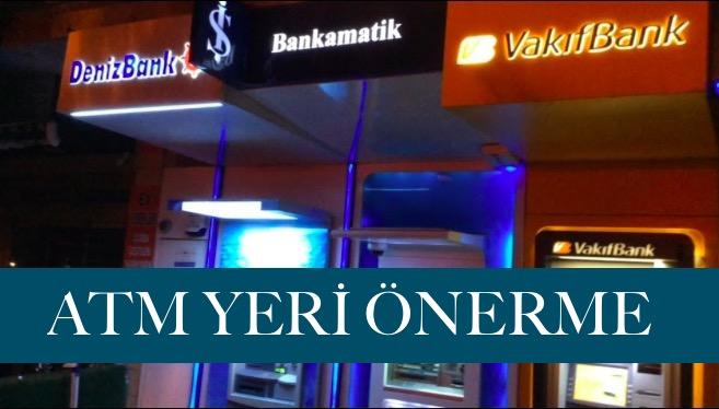 ATM yeri önerme kiralama
