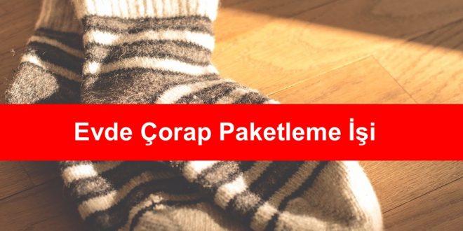 Evde Çorap Paketleme İşi