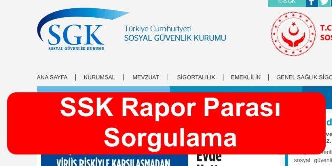 SSK Rapor Parası Sorgulama