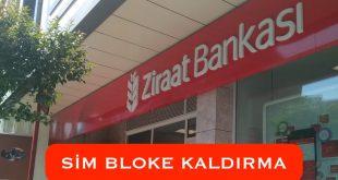 Ziraat Bankası Sim Kart Bloke