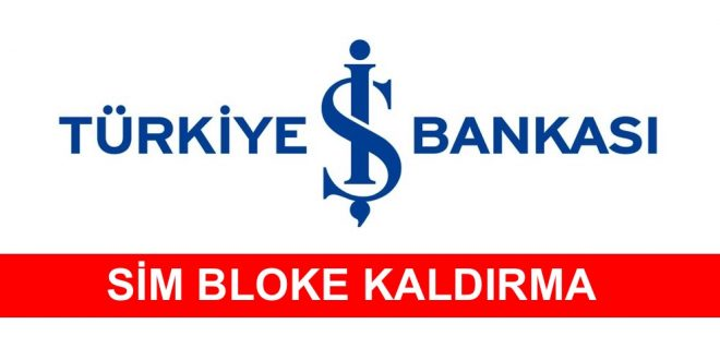 Bankası Sim Bloke Kaldırma İşlemi