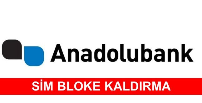 Anadolubank Sim Bloke Kaldırma