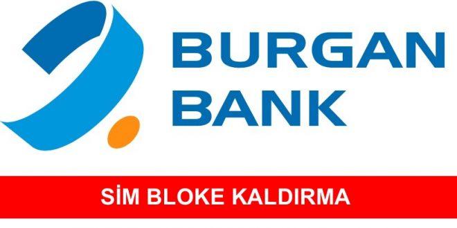 Burgan Bank Sim Bloke Kaldırma İşlemi