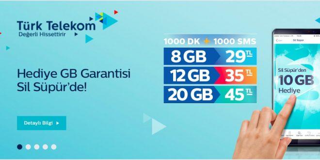 Türk Telekom Sil Süpür 10GB Hediye
