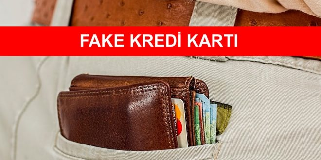 fake kredi kartı