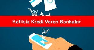 2020 Kefilsiz Kredi Veren Bankalar