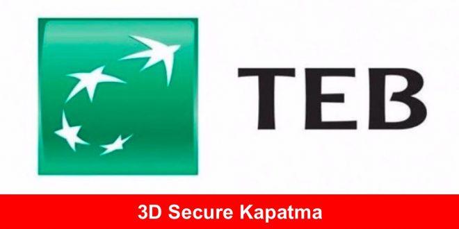 3D Secure Kapatma TEB