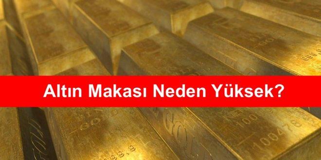 Altın Makası Neden Yüksek
