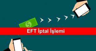 EFT İptal İşlemi