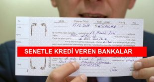 Senetle Para Veren Bankalar