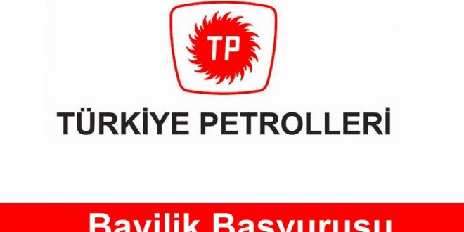 Türkiye Petrolleri Bayilik Başvurusu
