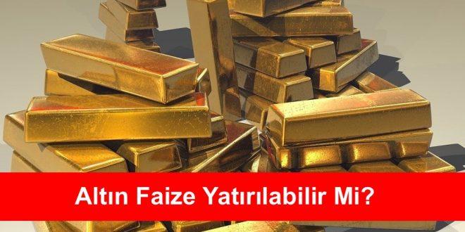 altın faiz