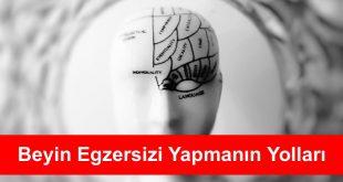 Beyin Egzersizi Yapmanin Yollari