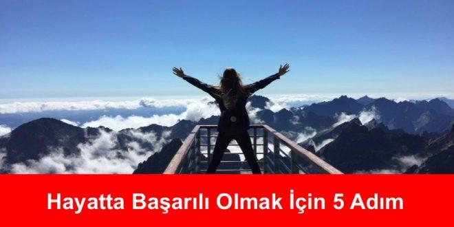 Hayatta Başarılı Olmak İçin 5 Adım