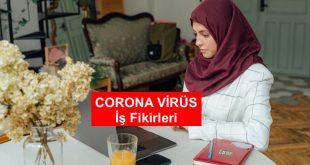 corona para kazanmak ek iş ev