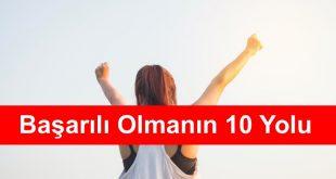Basarili Olmanin 10 Yolu