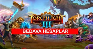 Bedava Torchlight III Hesaplari