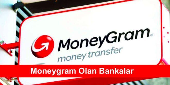 Moneygram Olan Bankalar