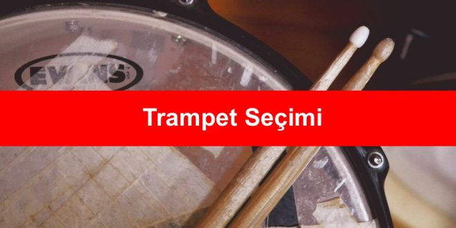 Trampet Secimi