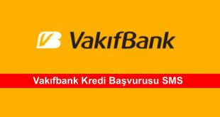 Vakifbank Kredi Basvurusu SMS
