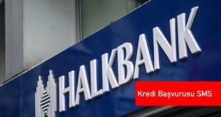 Halkbank Kredi Basvurusu SMS