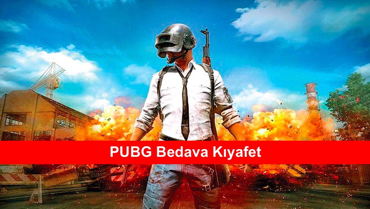 PUBG Bedava Kiyafet