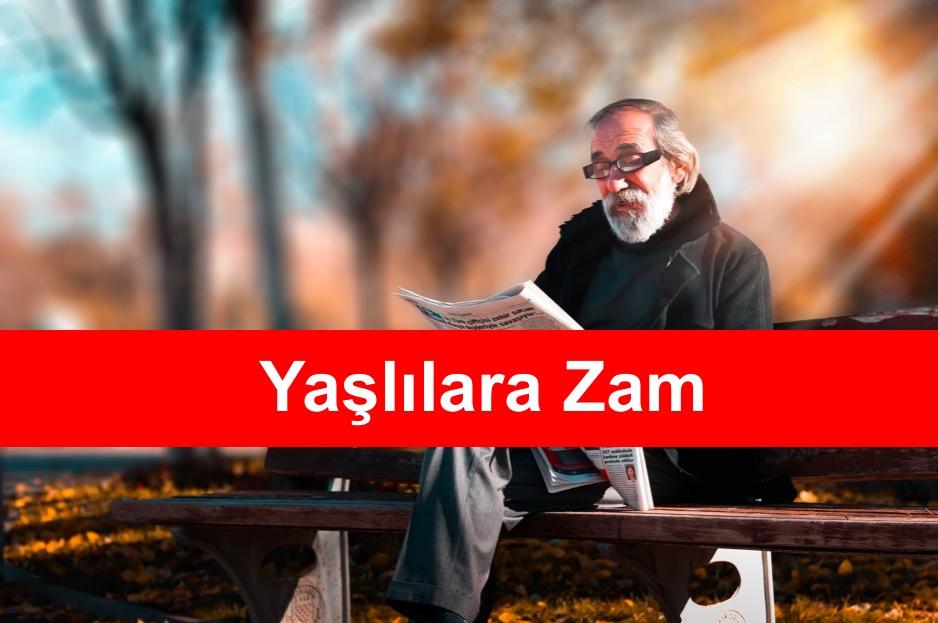 Yaslilara Zam