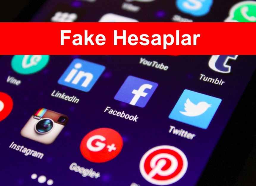 Fake Hesaplar