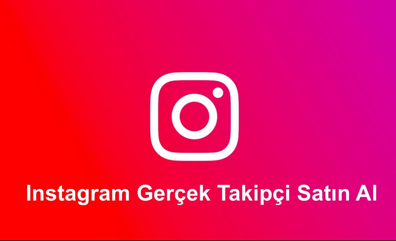 Instagram Gerçek Takipçi Satin Al