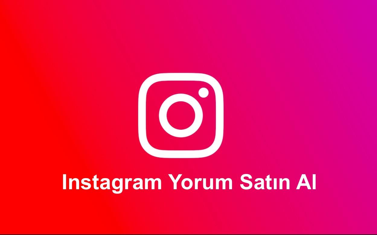 Instagram Yorum Satin Al