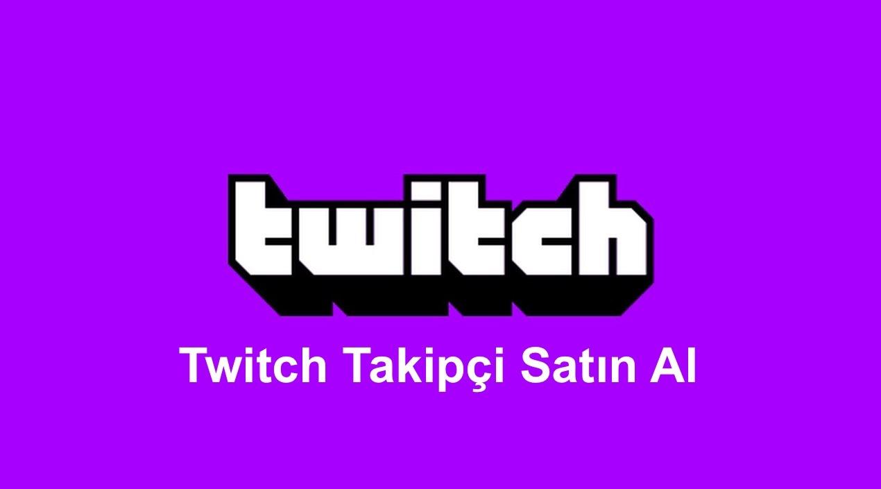 Twitch Takipçi Satin Al