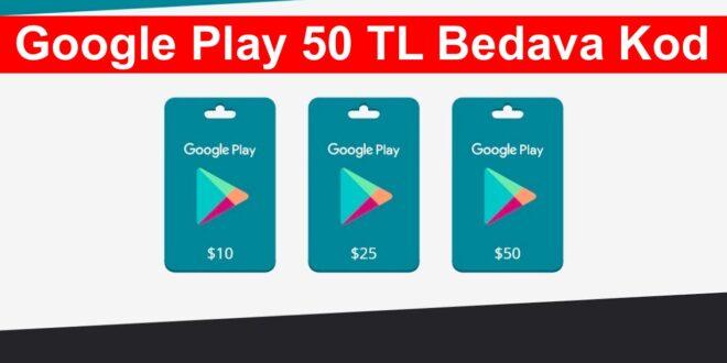 Google Play 50 TL Bedava Kod
